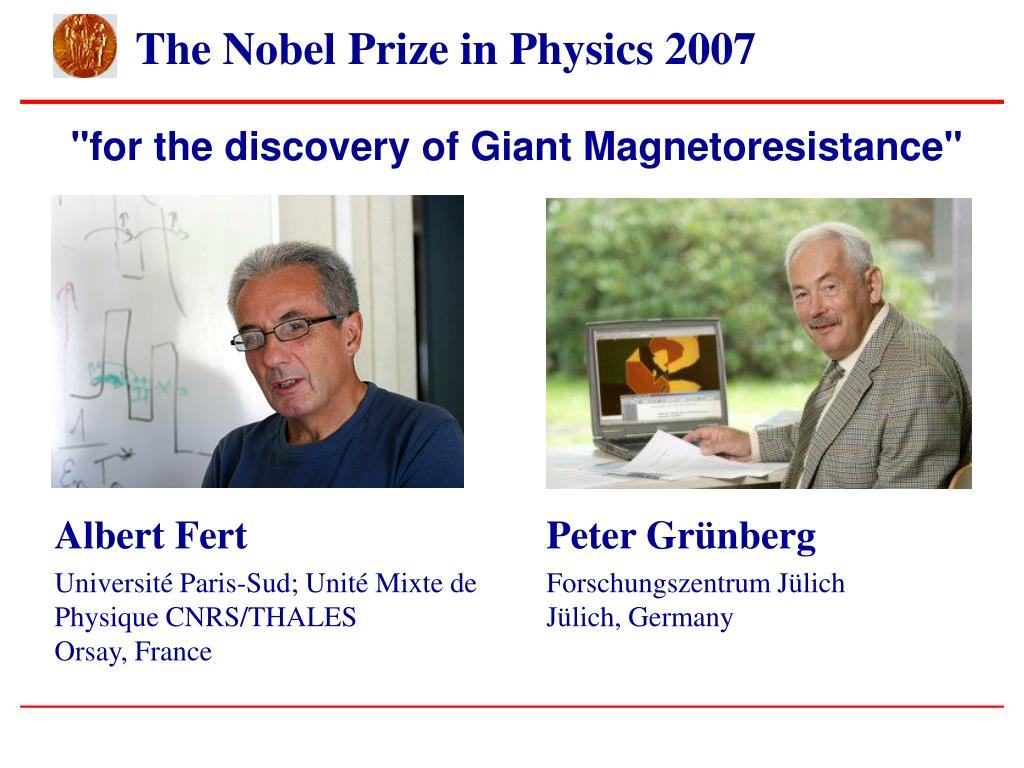 """for the discovery of Giant Magnetoresistance"""