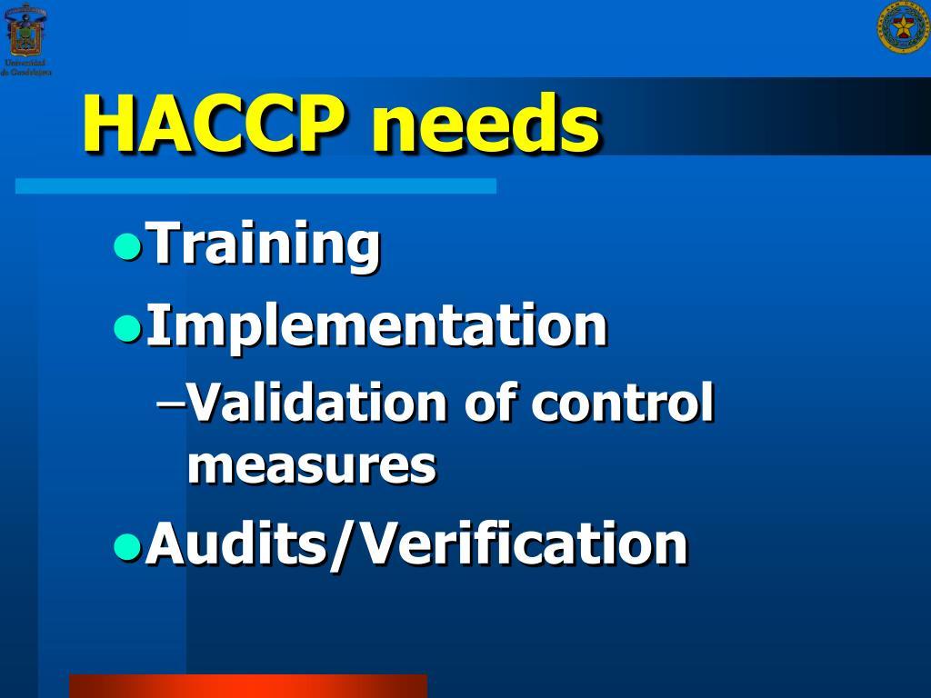 HACCP needs