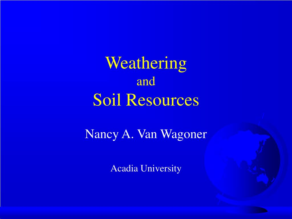 Ppt weathering and soil resources powerpoint for About soil resources
