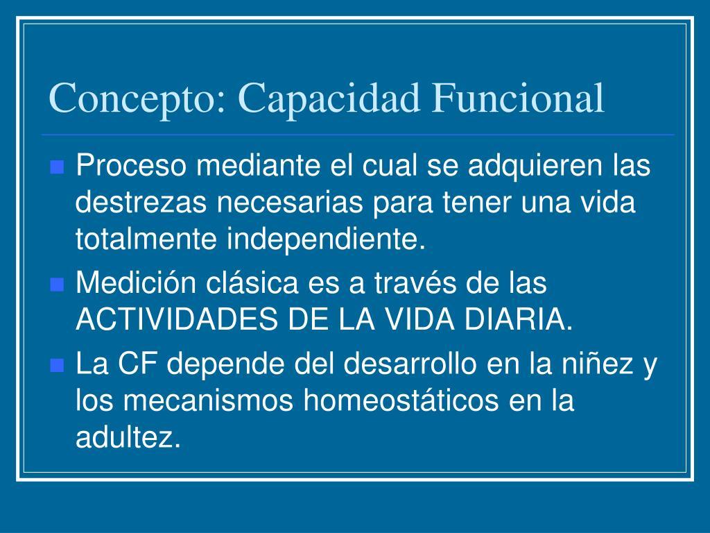 Concepto: Capacidad Funcional