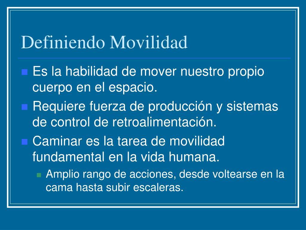 Definiendo Movilidad