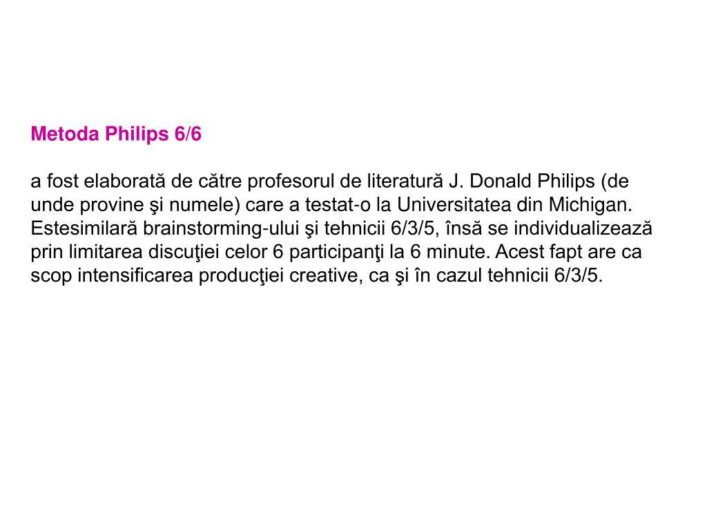 Metoda Philips 6/6