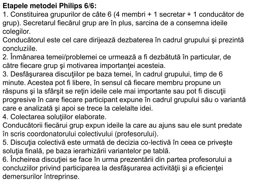 Etapele metodei Philips 6/6: