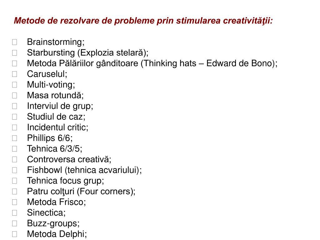 Metode de rezolvare de probleme prin stimularea creativităţii: