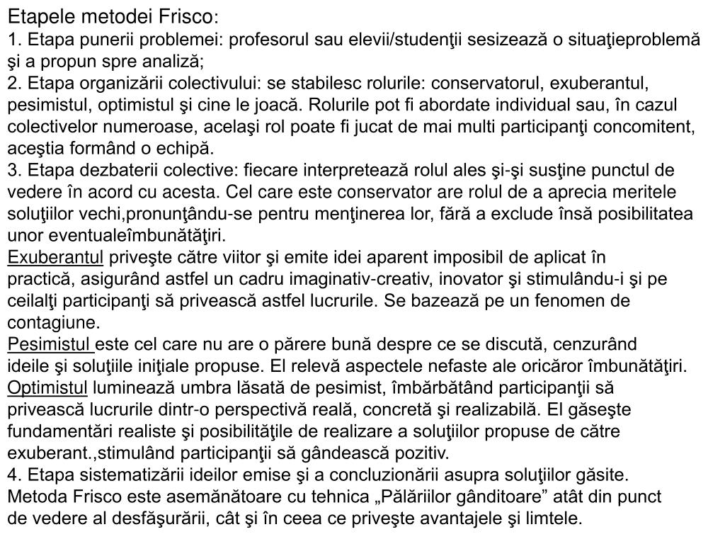 Etapele metodei Frisco