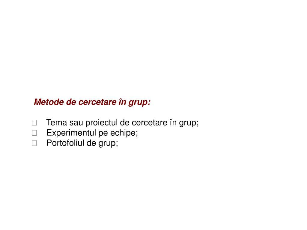 Metode de cercetare în grup: