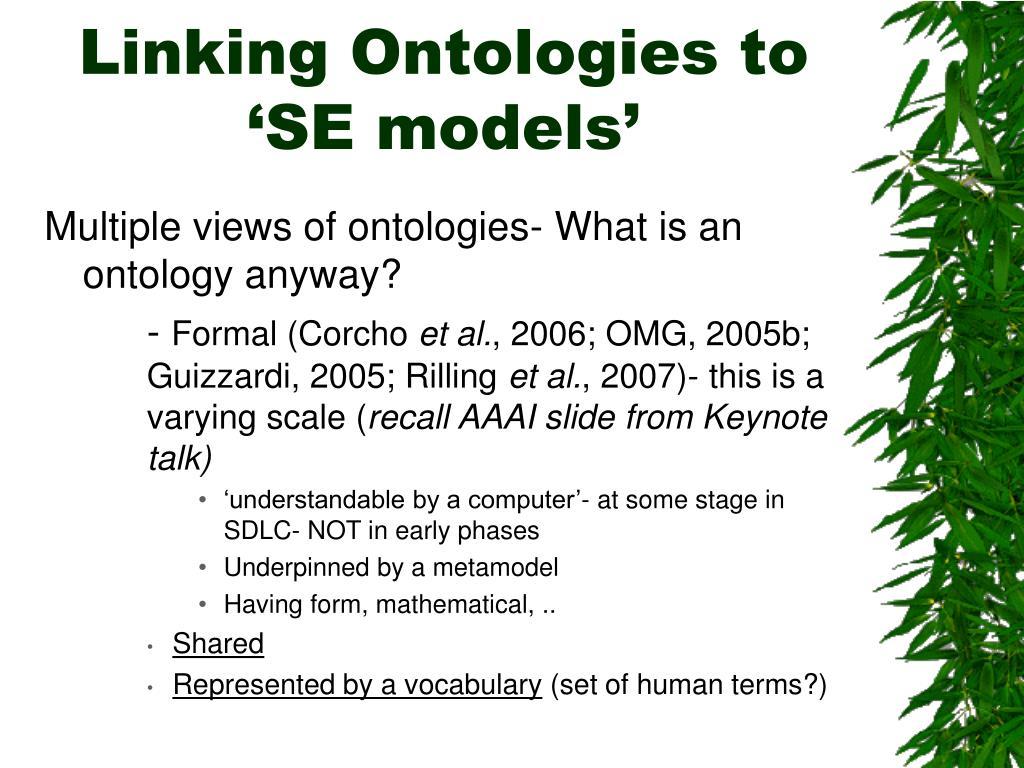 Linking Ontologies to 'SE models'
