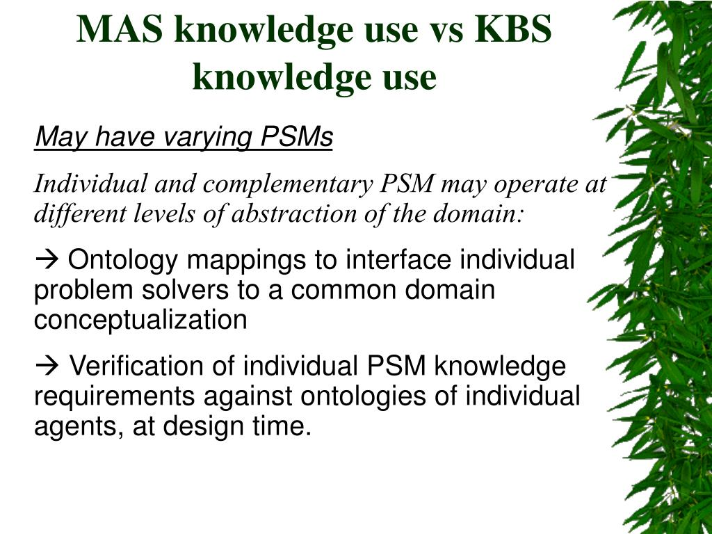 MAS knowledge use vs KBS knowledge use