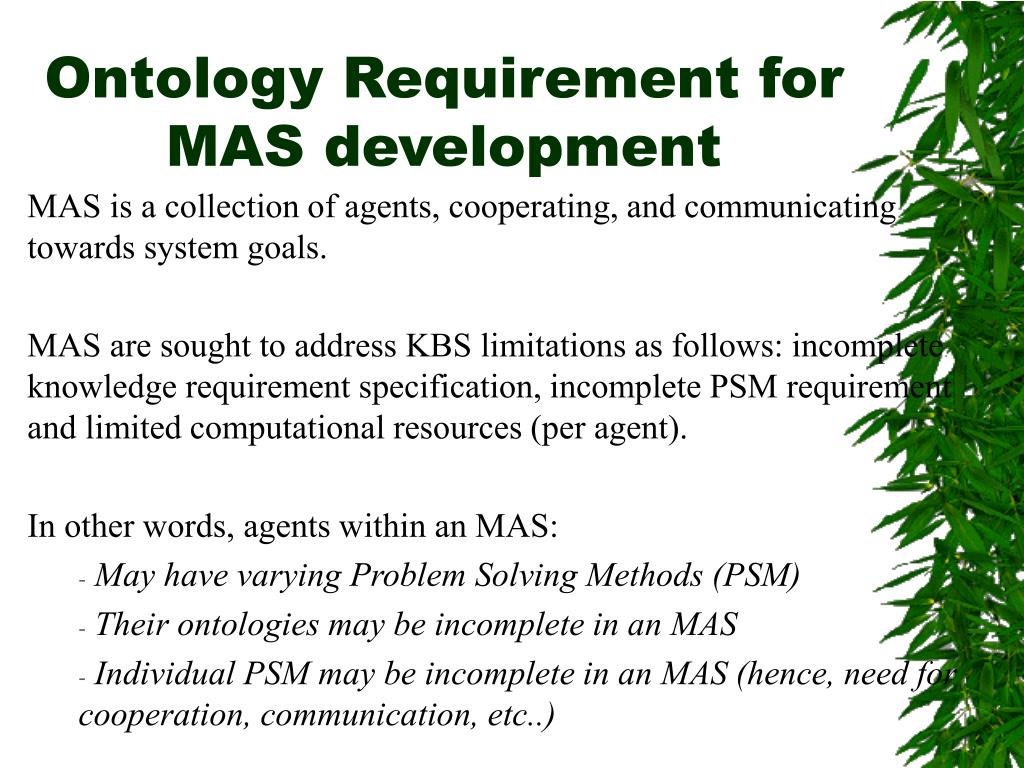 Ontology Requirement for MAS development