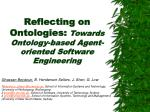 reflecting on ontologies towards ontology based agent oriented software engineering