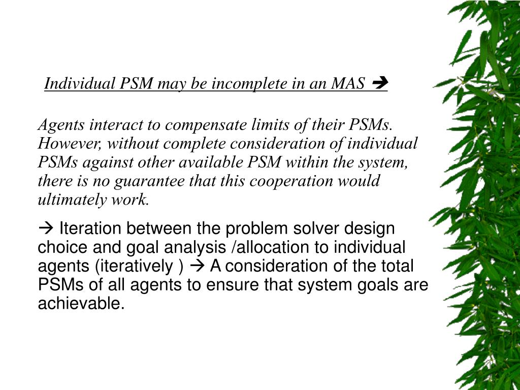 Individual PSM may be incomplete in an MAS