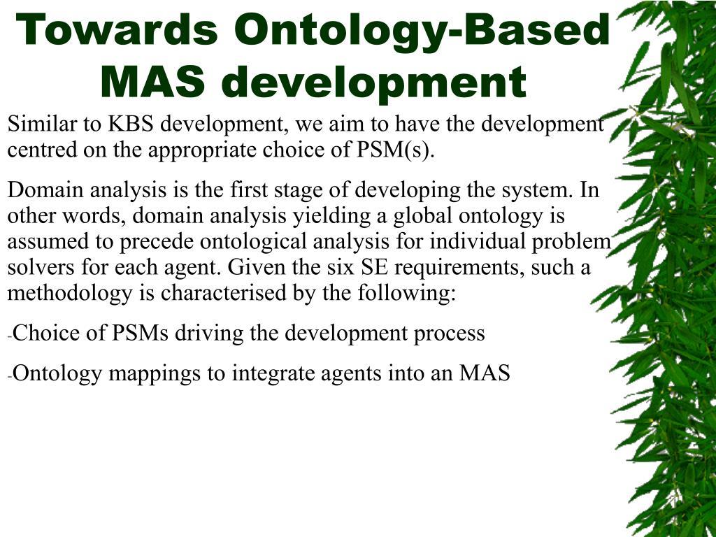 Towards Ontology-Based MAS development