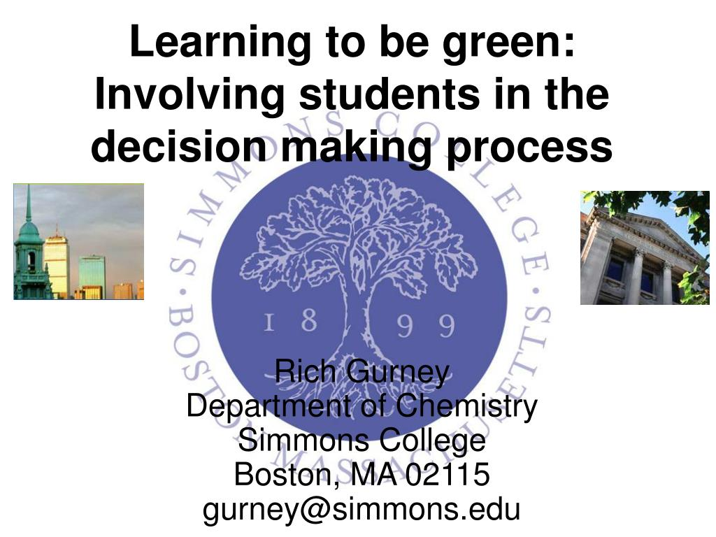 learning to be green involving students in the decision making process