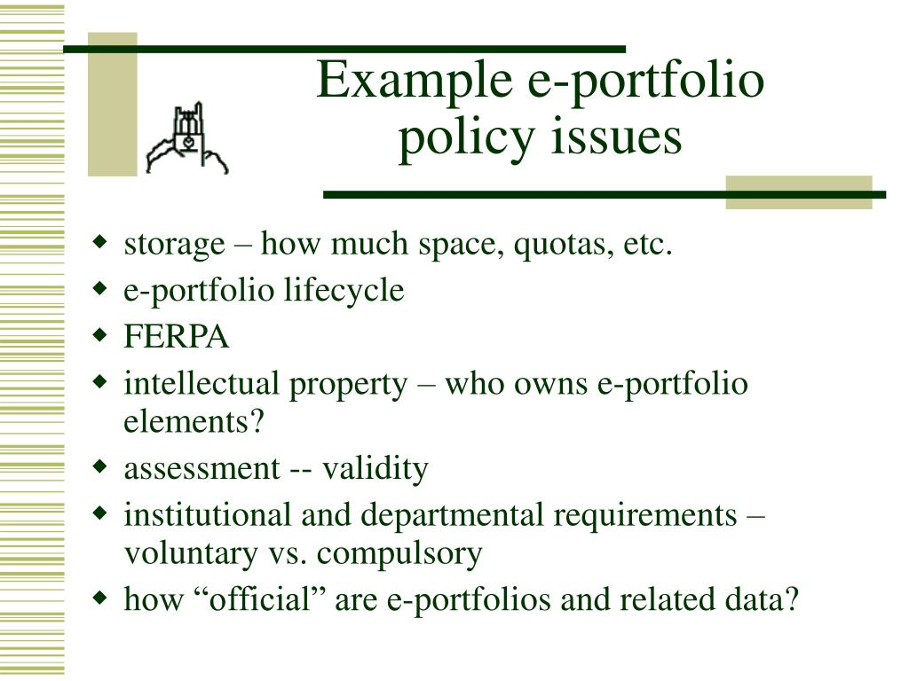 Example e-portfolio policy issues