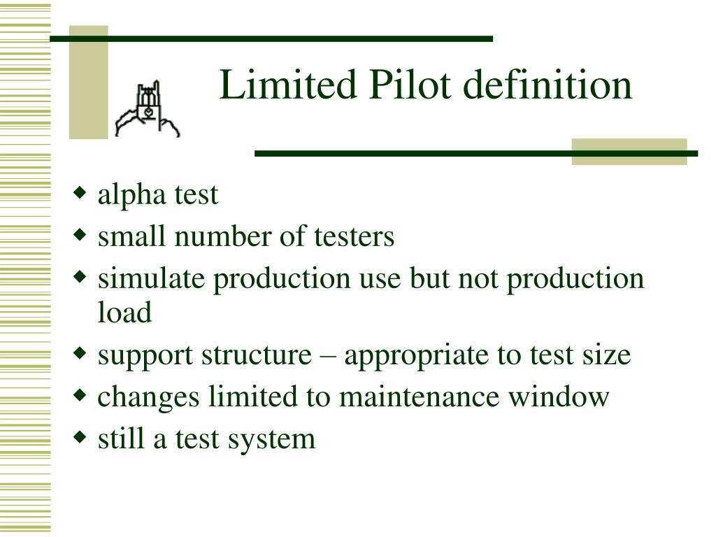 Limited Pilot definition