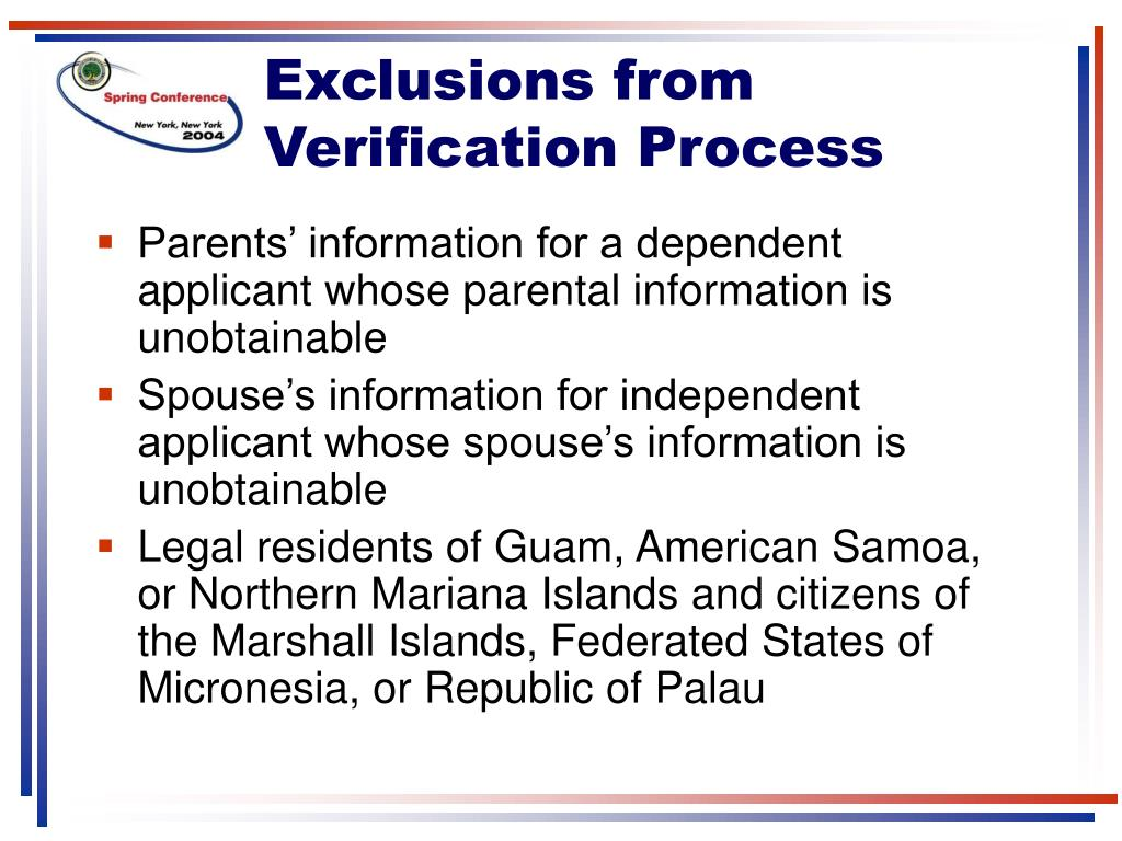 Exclusions from Verification Process