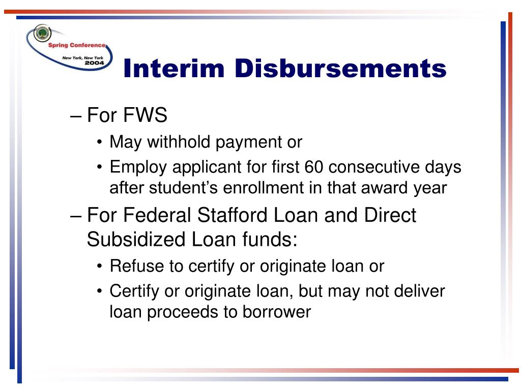 Interim Disbursements
