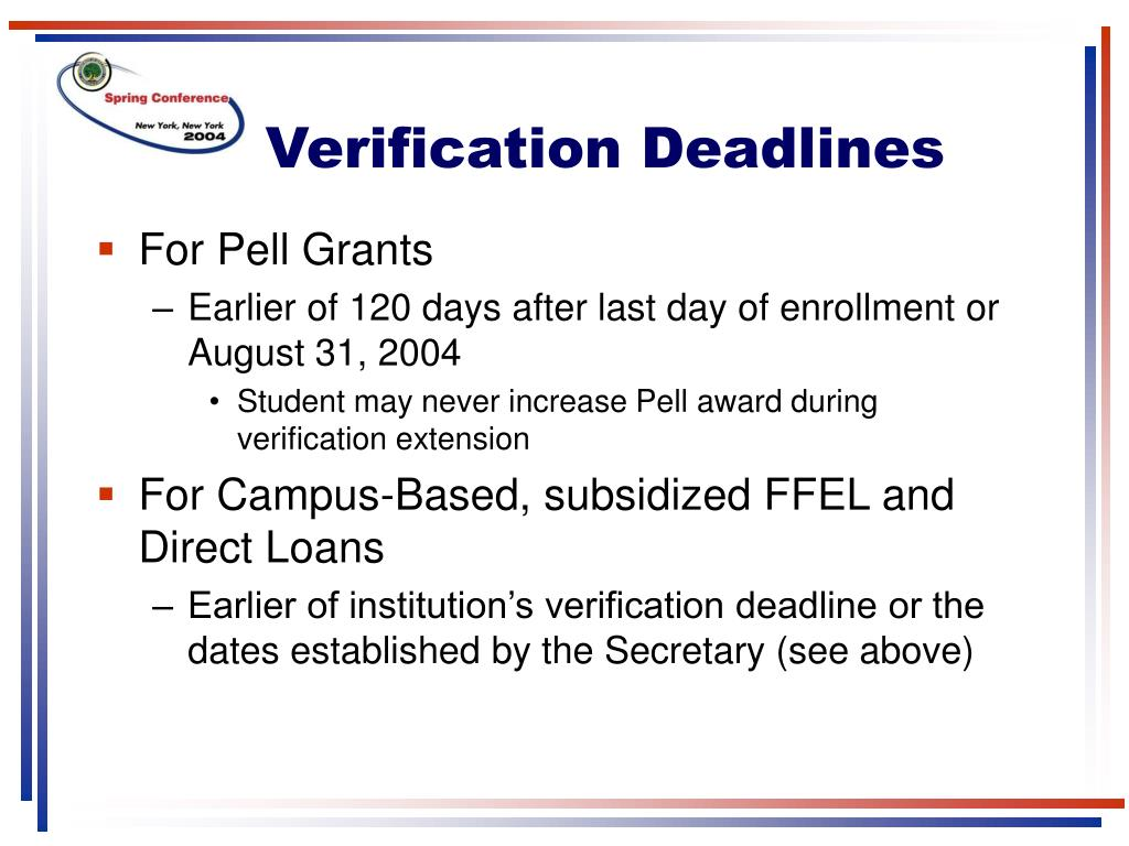 Verification Deadlines