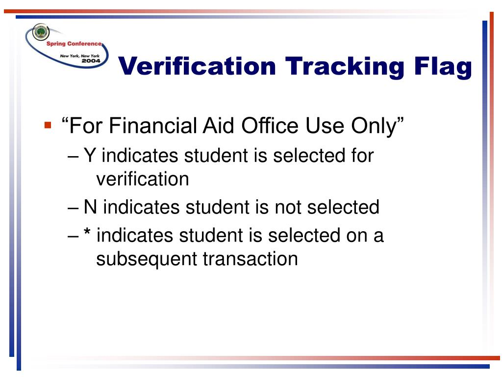 Verification Tracking Flag