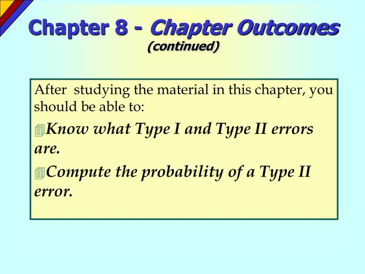 Chapter 8 chapter outcomes continued l.jpg
