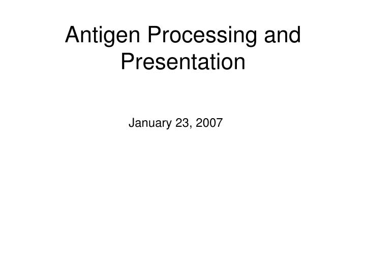 Antigen processing and presentation l.jpg
