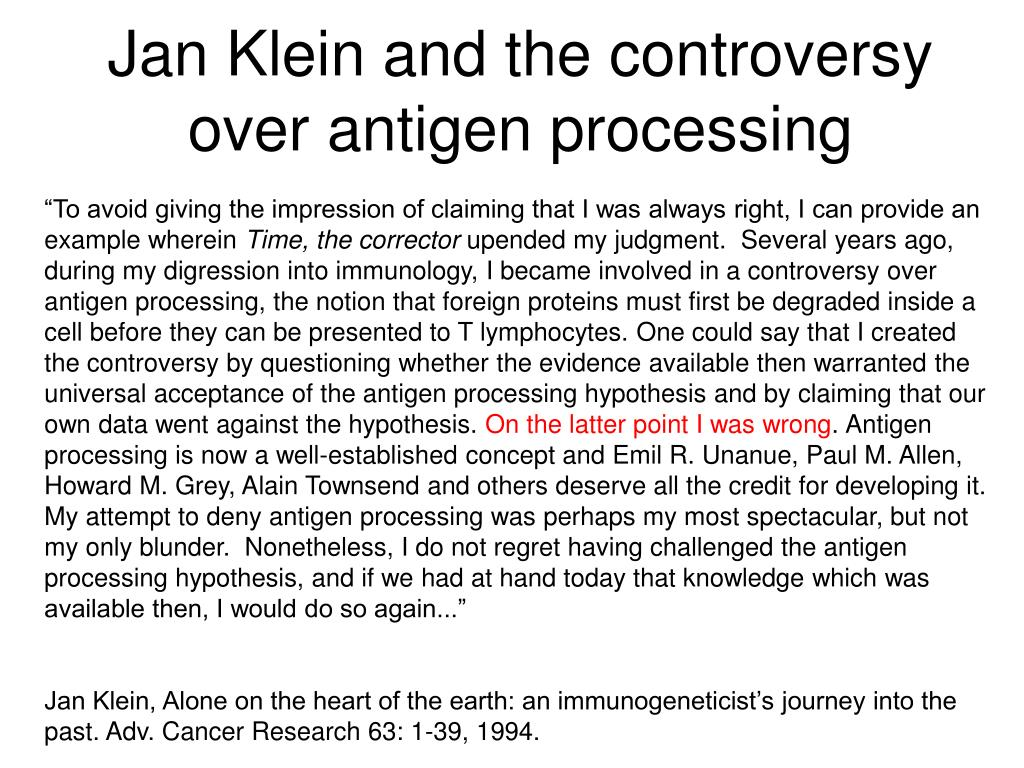 Jan Klein and the controversy over antigen processing