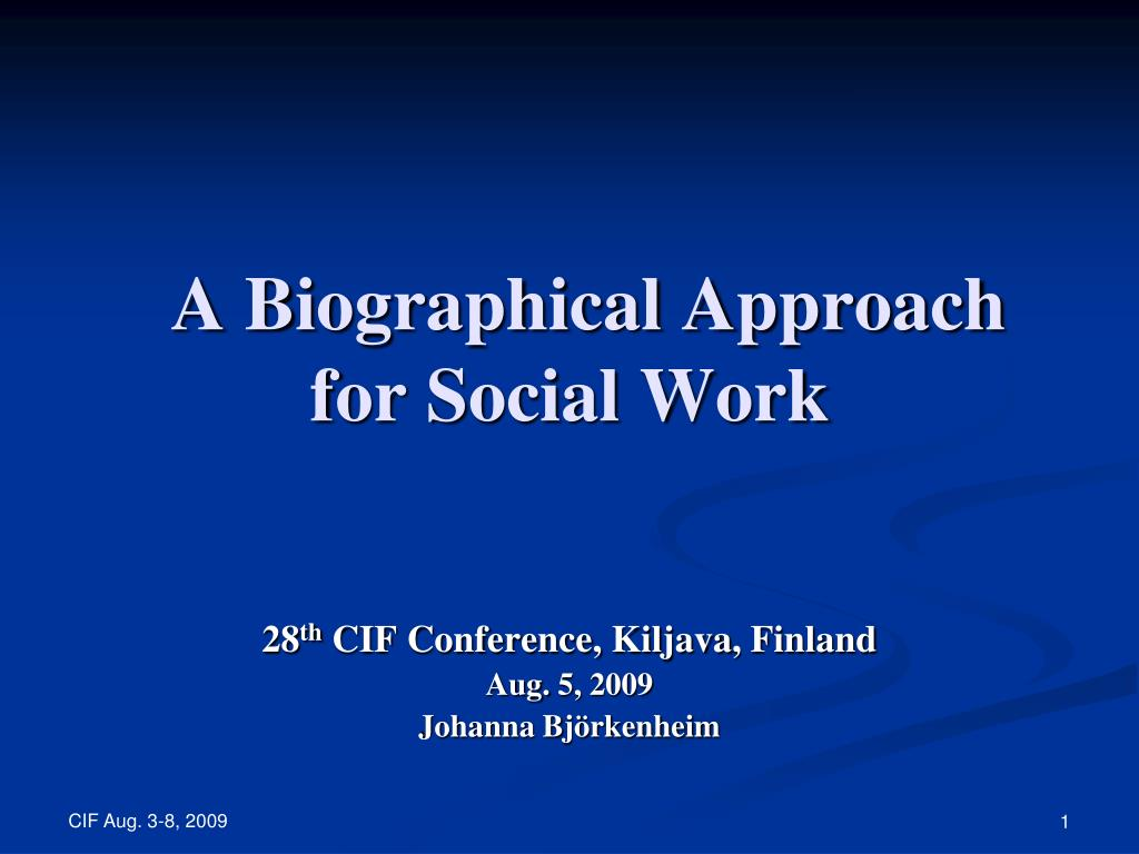 A Biographical Approach for Social Work