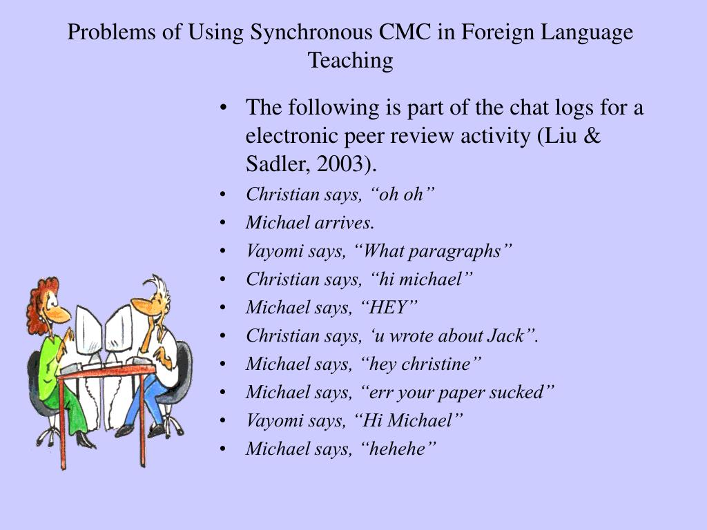 Problems of Using Synchronous CMC in Foreign Language Teaching