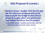 ega proposal iii contd