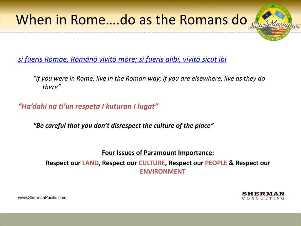 when in rome do as romans do essay When in rome (do as the romans do)  the authors whose essays are  gathered in court and politics in papal rome, 1492-1700 take seriously the  assertion of.