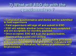 7 what will eso do with the questionnaires