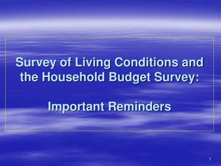 Survey of living conditions and the household budget survey important reminders