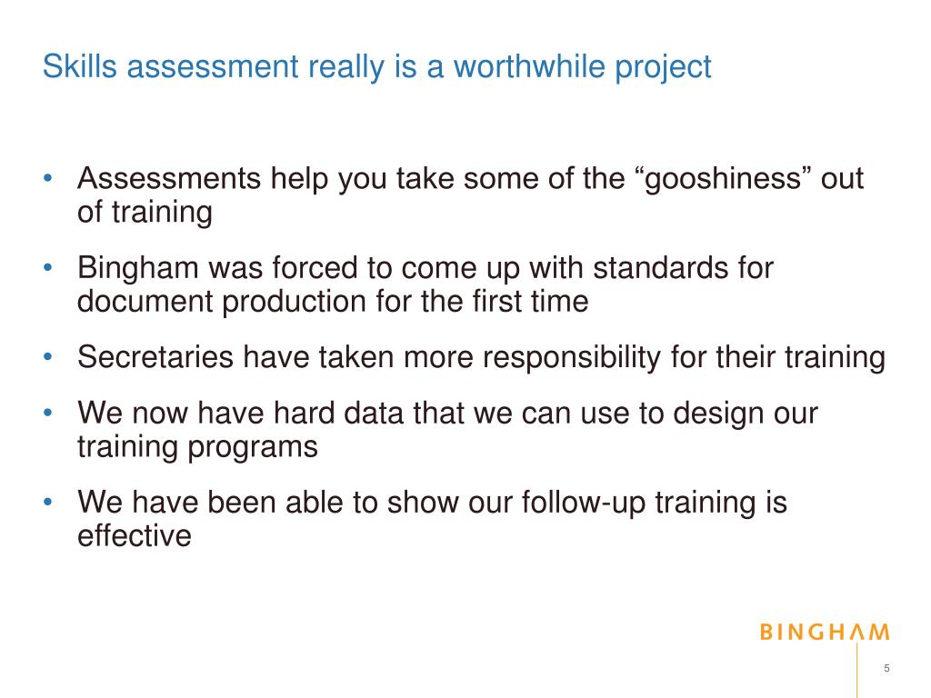 Skills assessment really is a worthwhile project