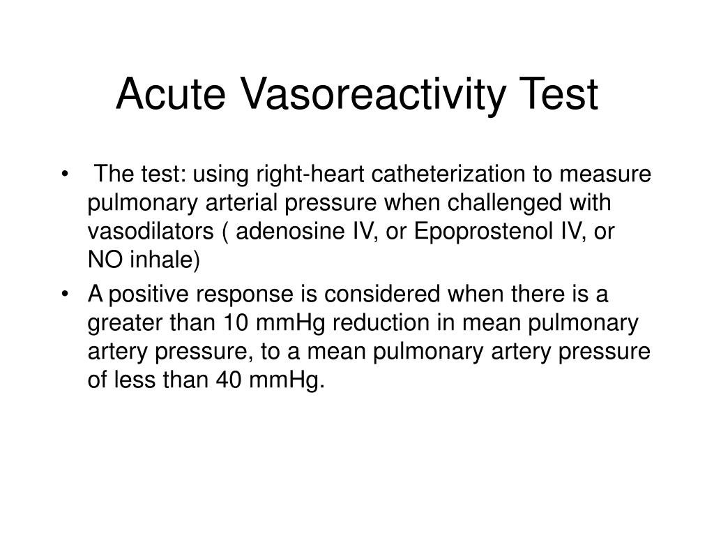 Acute Vasoreactivity Test