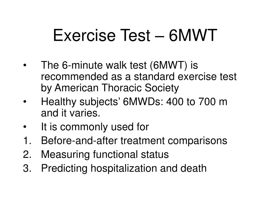 Exercise Test – 6MWT