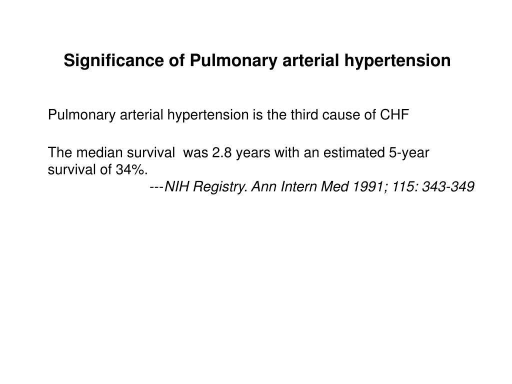 Significance of Pulmonary arterial hypertension