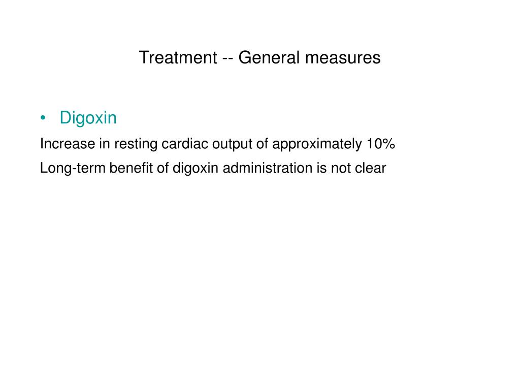 Treatment -- General measures