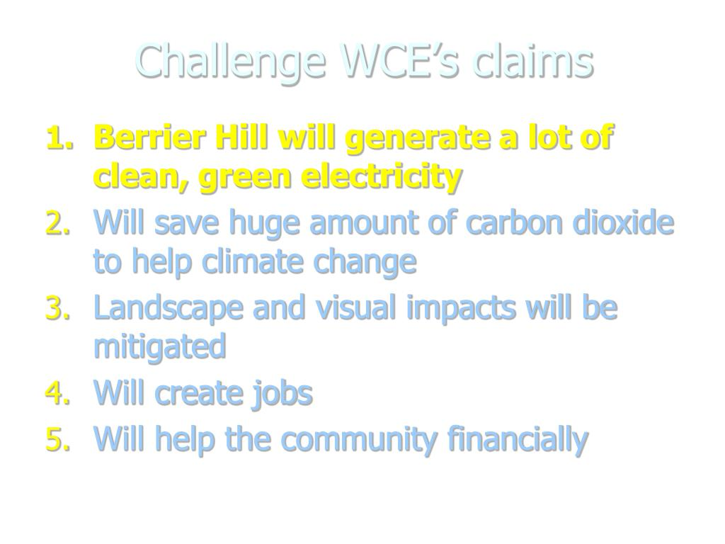 Challenge WCE's claims