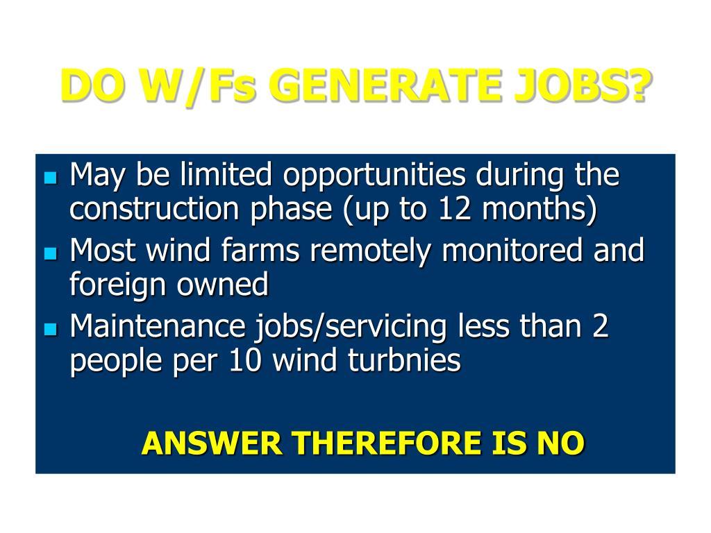 DO W/Fs GENERATE JOBS?