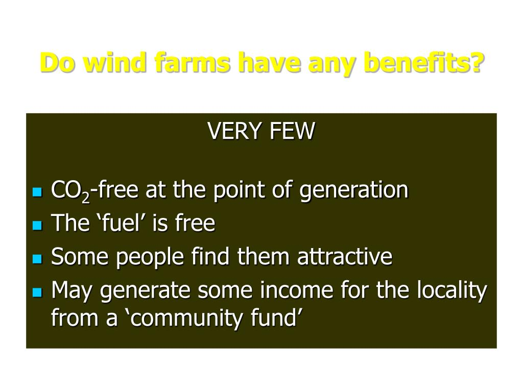 Do wind farms have any benefits?