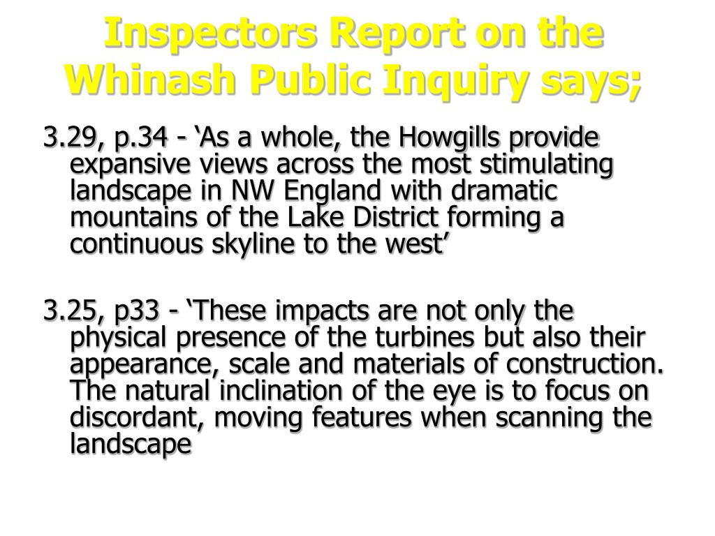 Inspectors Report on the Whinash Public Inquiry says;
