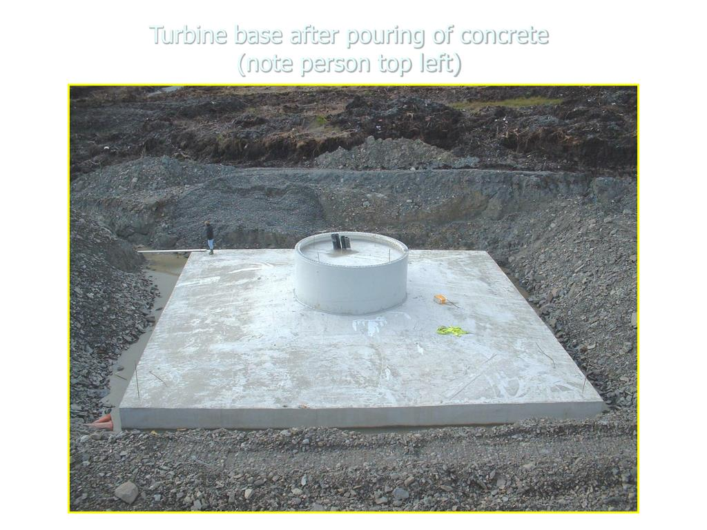 Turbine base after pouring of concrete
