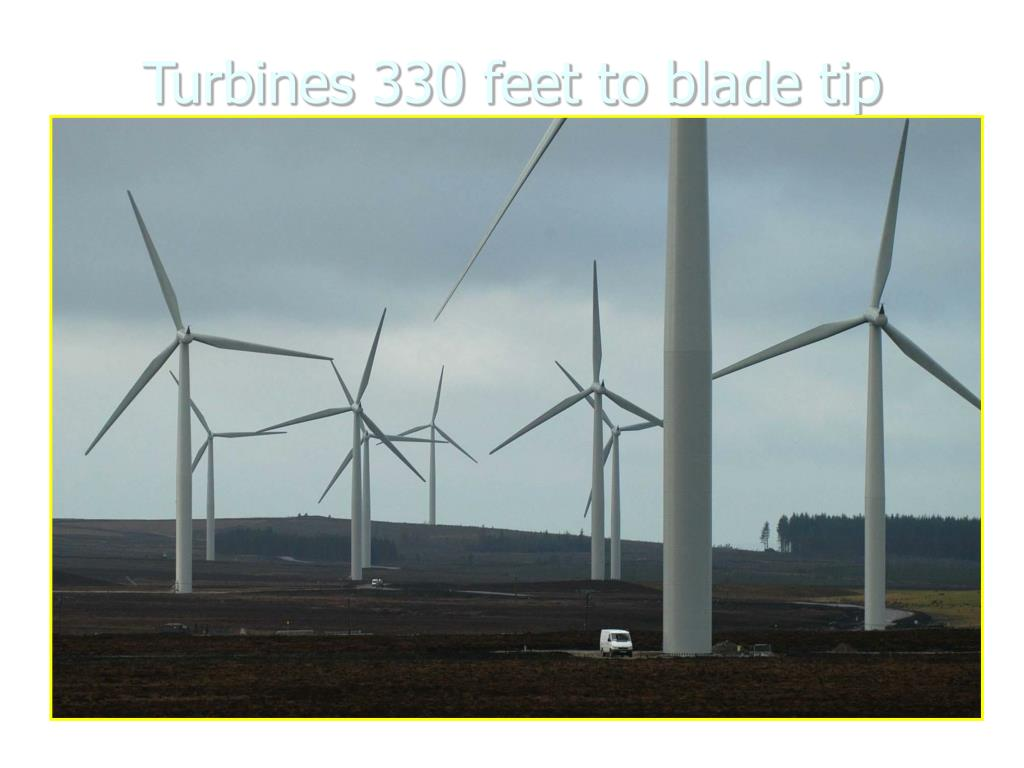Turbines 330 feet to blade tip