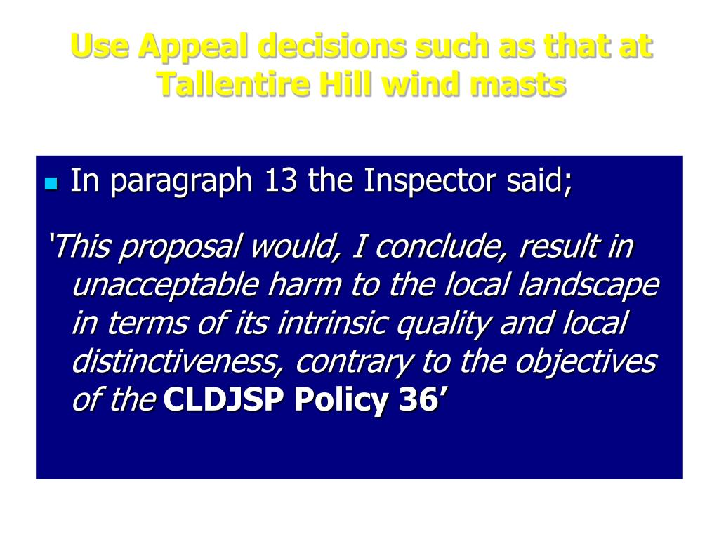 Use Appeal decisions such as that at Tallentire Hill wind masts