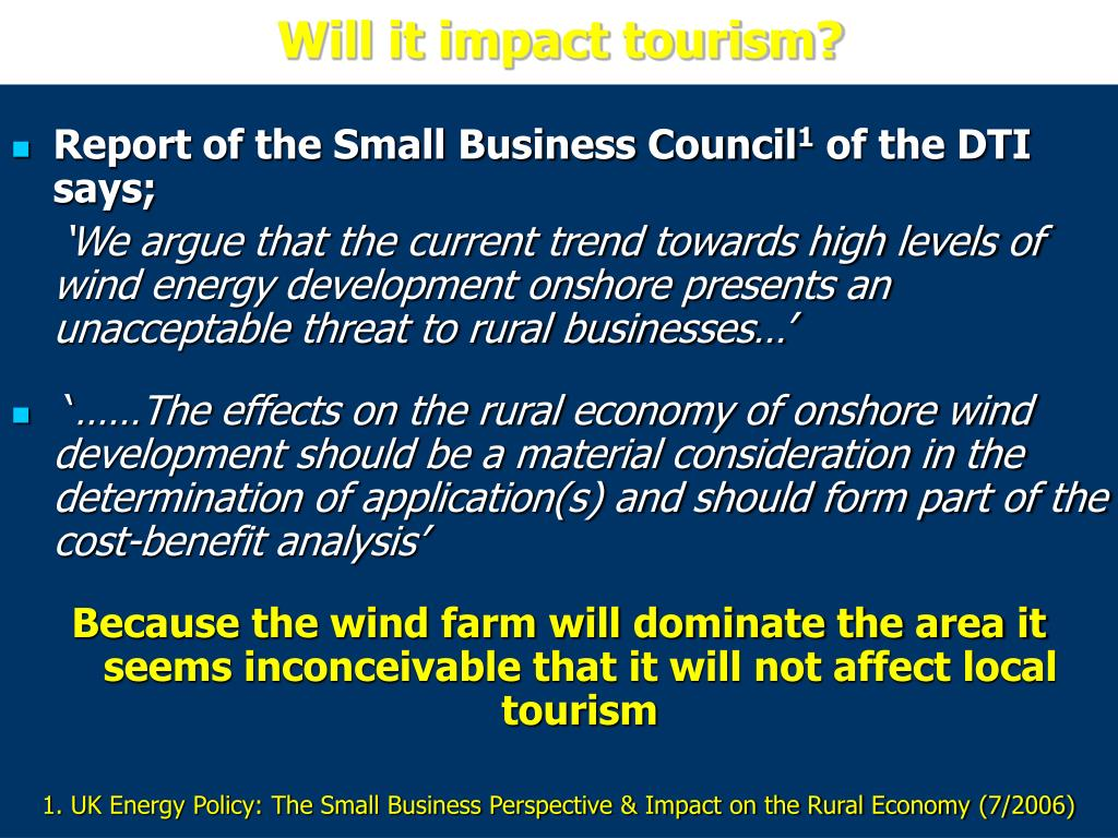 Will it impact tourism?
