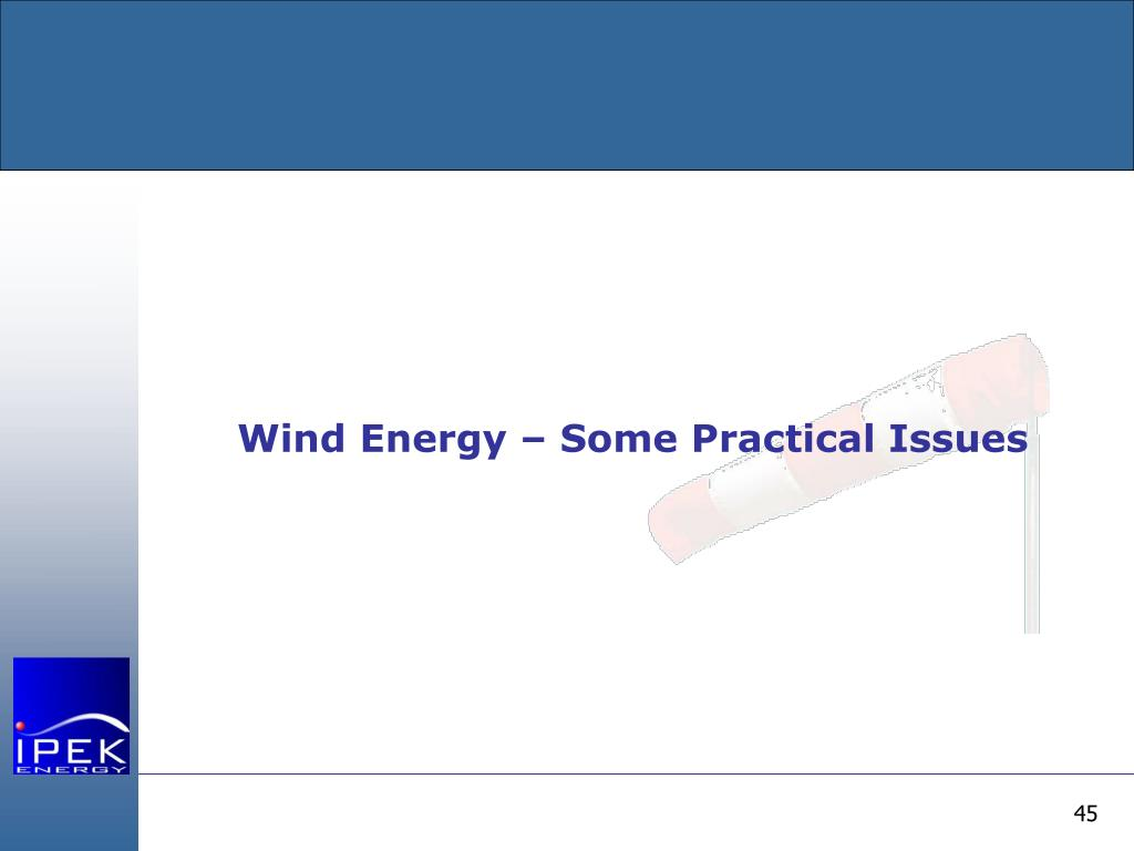 Wind Energy – Some Practical Issues