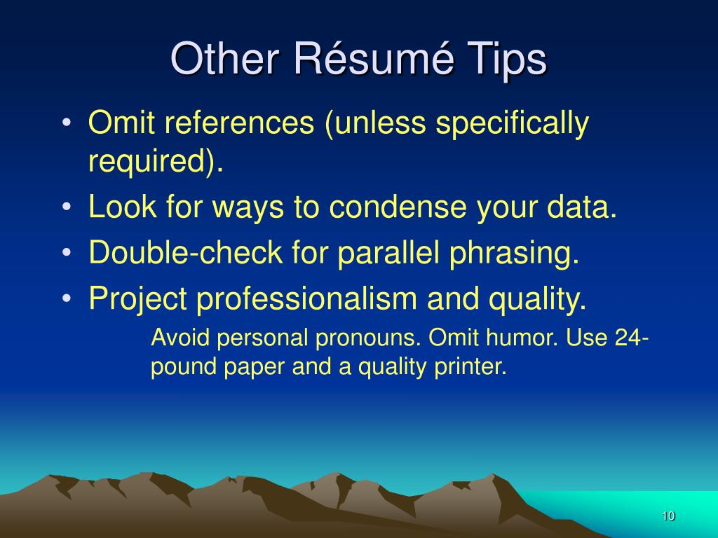Other Résumé Tips