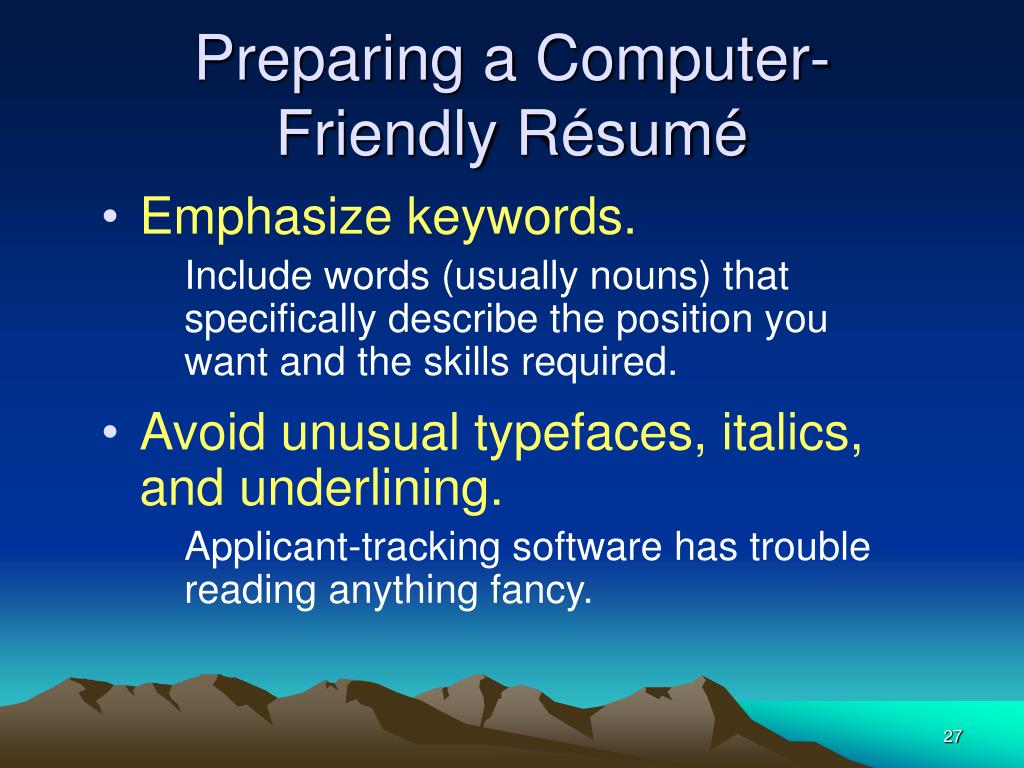 Preparing a Computer-Friendly Résumé