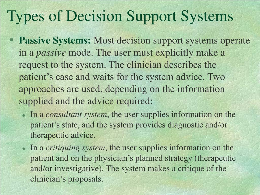 clinical decision support system case study Decision making process is crucial in several stages of clinical procedures on the other hand, there are not many studies showing the implications of deci.