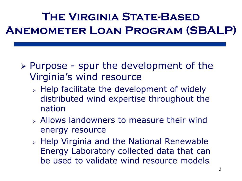 The Virginia State-Based Anemometer Loan Program (SBALP)